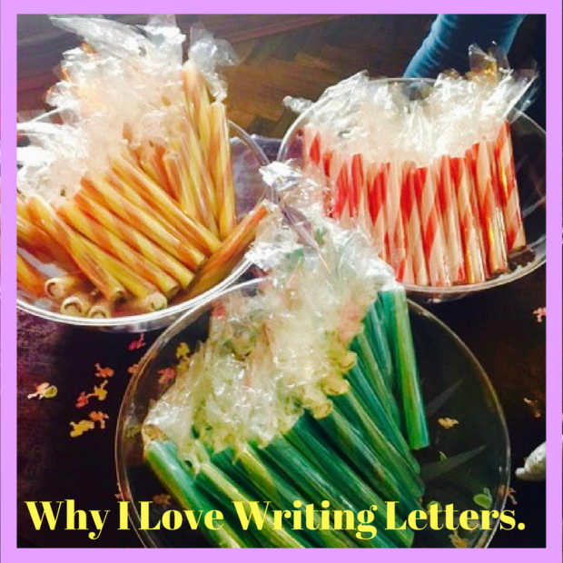 Why I Love Writing Letters.